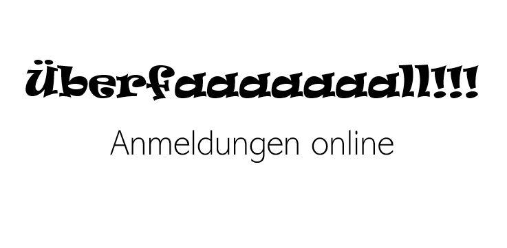 Überfallanmeldungen online